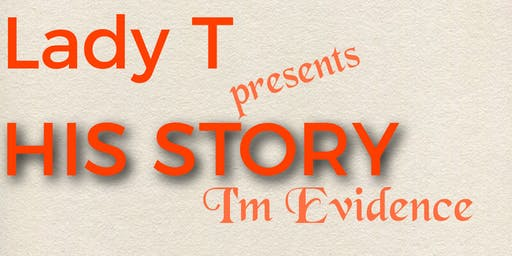 His Story  I'm Evidence