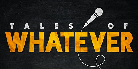 Tales of Whatever Sheffield - Spring Mixed Bill tickets