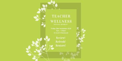 Teacher Wellness One Day Retreat
