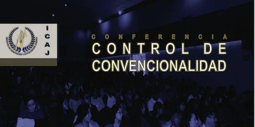 CONFERENCIAS CONTROL DE CONVENCIONALIDAD