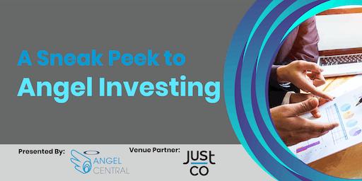 A Sneak Peek to Angel Investing
