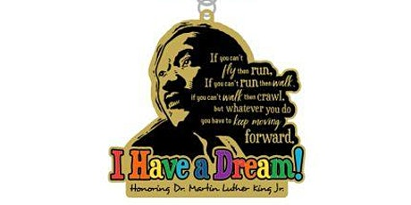 2020 I Have a Dream 1M 5K 10K 13.1 26.2 - Little Rock tickets