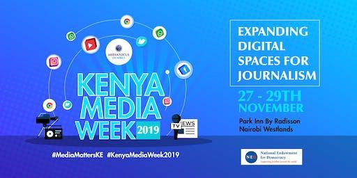 KENYA MEDIA WEEK 2019