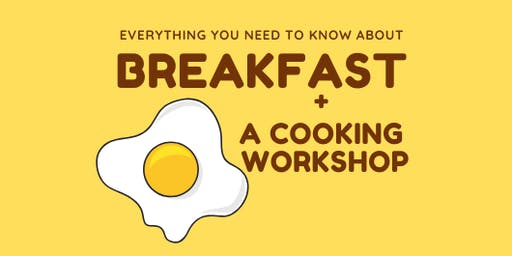 BREAKFAST - everything you need to know!