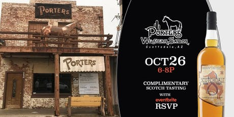 Complimentary Scotchdale Tasting at Porter's Western Saloon tickets