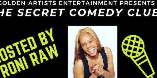 "The Secret Comedy Club: Tonights Host ""Roni Raw"""