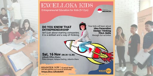 EXCELLOKA KIDS : Intro to Entrepreneurship (@Kelapa Gading)