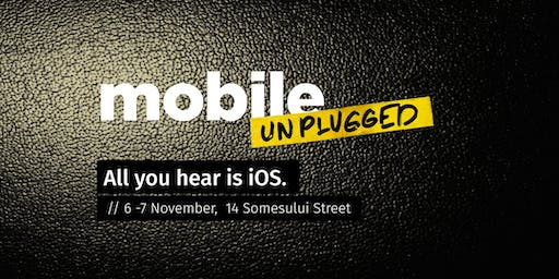 Mobile Unplugged - iOS Conference
