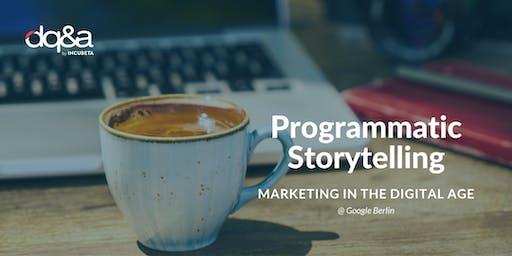 Programmatic Storytelling: Marketing in the Digital Age