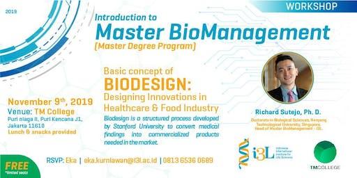 Bio Design. Designing Innovations in Healthcare & Food Industry