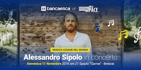 Alessandro Sipolo in concerto biglietti