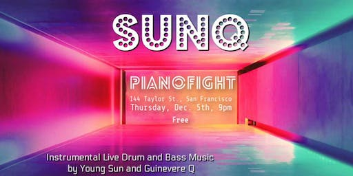 SUNQ at PianoFight