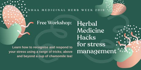 Herbal Medicine Hacks for Stress Management tickets