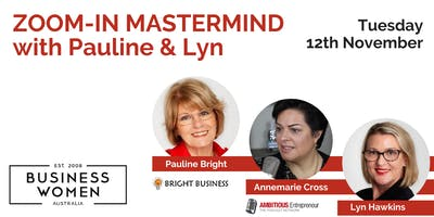 PERSONAL BRAND & POSITION MASTERMIND with Pauline Bright, Lyn Hawkins & Annemarie Cross