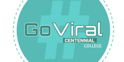 Centennial College #GoViral expo