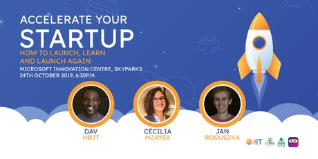 Accelerate Your Startup: How to Launch, Learn and Launch Again tickets