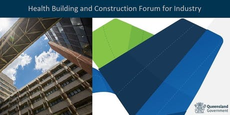 Health Building and Construction Forum for Industry tickets