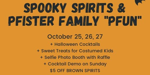 """SPOOKY SPIRITS AND PFISTER FAMILY """"PFUN"""""""