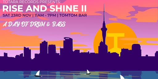 Totara Records Presents: Rise & Shine II