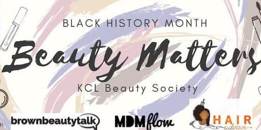 Beauty Matters: Collaboration with KCL for Black History Month