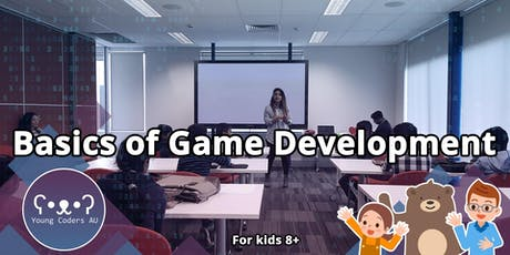 Young Coders AU - Basics of Game Development tickets