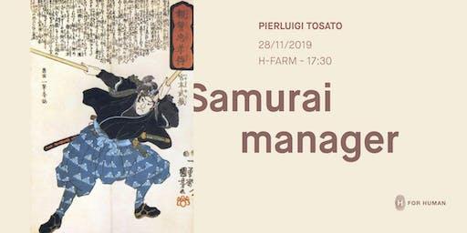 Samurai Manager - Incontro con Pierluigi Tosato