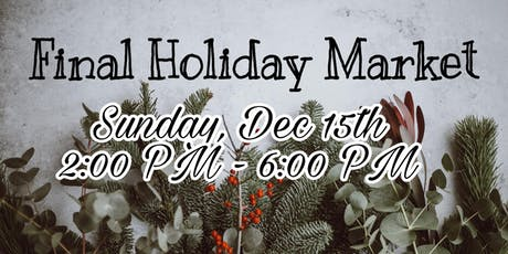 Final Holiday Market tickets
