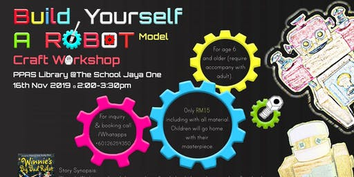 Build Yourself A Robot Model Craft Workshop with Storytelling