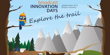 Broadcast Innovation Day 2019 Bingen tickets