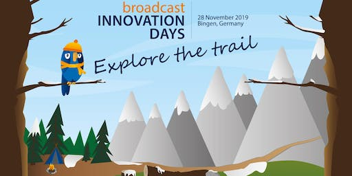 Broadcast Innovation Day 2019 Bingen