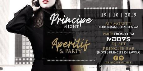 Principe Night - Aperitif & Party - 19 Ottobre biglietti