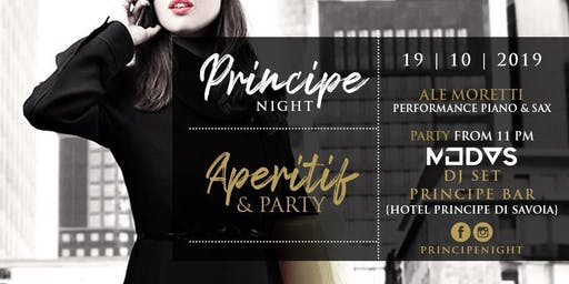 Principe Night - Aperitif & Party - 19 Ottobre
