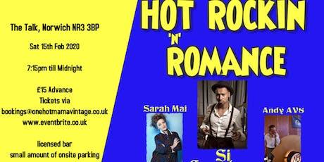 Hot Rockin 'N' Romance tickets