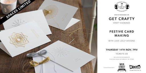 Get Crafty - Festive Card Making