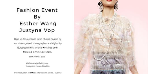 Fashion Event by Esther Wang and Justyna Vop