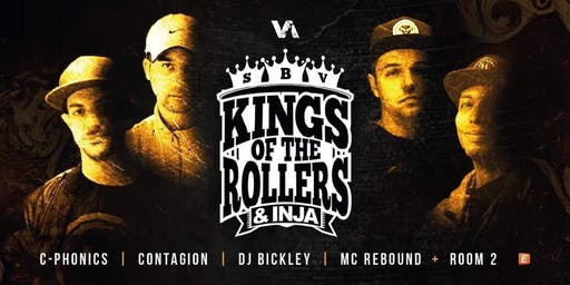 Kings of the Rollers (Exclusive 2hr Set) Serum, Voltage, Bladerunner & Inja