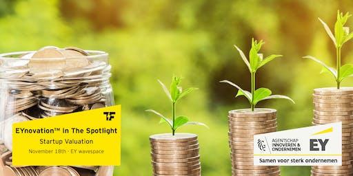 EYnovation™ In The Spotlight | Startup Valuation