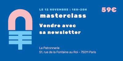 +Masterclass+%3A+Vendre+avec+ma+newsletter+%21+