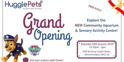 GRAND Opening -  Community Aquarium & Sensory Activity Centre