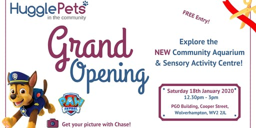 GRAND Opening -  Community Aquarium & Sensory Activity Centre