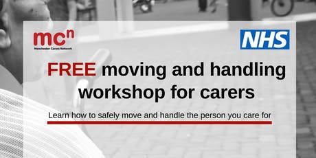 Moving and Handling - FREE workshop for Manchester carers tickets
