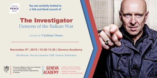 The Investigator: Demons of the Balkan War - A Talk and Book Launch with Vladimír Dzuro