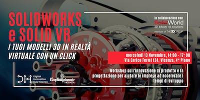 SOLIDWORKS e SOLID VR: i tuoi modelli 3D in realtà virtuale con  un click
