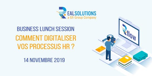 Business Lunch : Comment digitaliser vos processus RH ? par REAL Luxembourg