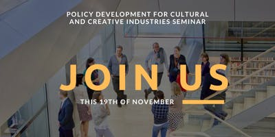 Policy Development for Cultural and Creative Industries Seminar