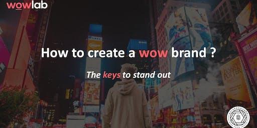 Workshop - Comment créer une marque wow par WowLab