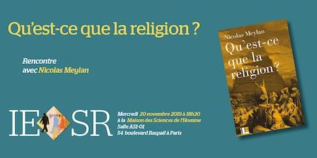 """Mercredi de l'IESR : """"Qu'est-ce que la religion ?"""" billets"""