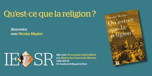 """Mercredi de l'IESR : """"Qu'est-ce que la religion ?"""""""