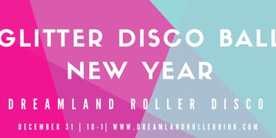 Glitter Disco Ball Skate--Dreamland Roller Disco at City Point (21+)