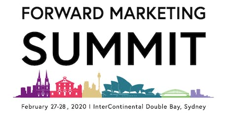 Forward  Marketing Summit Sydney 2020 tickets